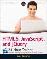 HTML5, JavaScript and jQuery 24-Hour Trainer (2015)