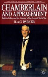 Chamberlain and Appeasement - Alastair Parker (1993)