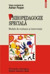 Psihopedagogie speciala. Modele de evaluare si interventie (ISBN: 9789734649631)