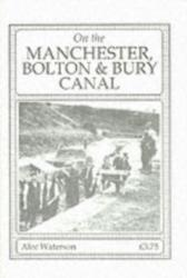 On the Manchester, Bolton and Bury Canal (1985)