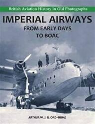 Imperial Airways - From Early Days to BOAC (2010)