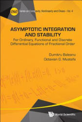 Asymptotic Integration and Stability (2015)