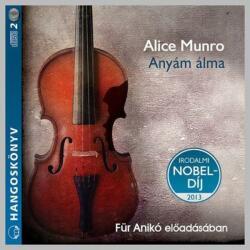 Alice Munro: Anyám álma - Hangoskönyv /KÖNYV/ (ISBN: 9789630982078)