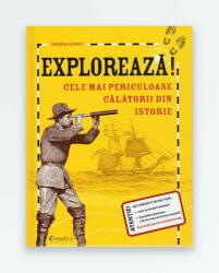 Explorează! Cele mai periculoase călătorii din istorie (2015)