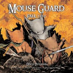 Mouse Guard: Fall 1152 (ISBN: 9780345496867)