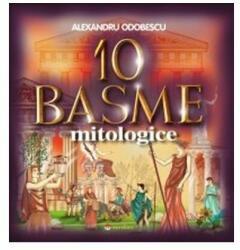 10 basme mitologice (2015)