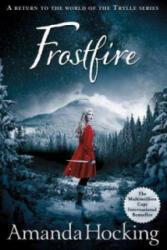 Frostfire - Amanda Hocking (ISBN: 9781447256649)