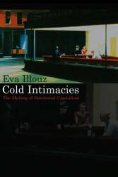Cold Intimacies - Eva Illouz (2007)
