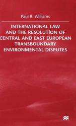 International Law and the Resolution of Central and East European (2000)