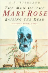 Men of the Mary Rose - A J Stirland (2005)