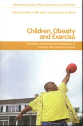 Children, Obesity and Exercise - Andrew Hills (2007)
