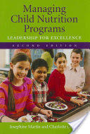 Managing Child Nutrition Programs - Leadership for Excellence (2007)