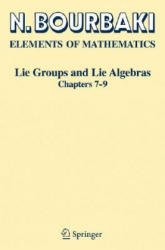 Lie Groups and Lie Algebras - Chapters 7-9 (2008)