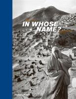 In Whose Name? - Abbas Abbas (2009)