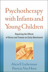 Psychotherapy with Infants and Young Children (2011)