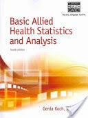 Basic Allied Health Statistics and Analysis (2014)