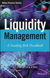 Liquidity Management - A Funding Risk Handbook (2014)