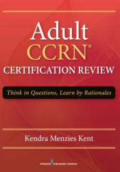 CCRN Adult Certification Review (2014)