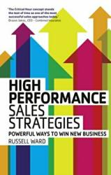 High Performance Sales Strategies - Powerful ways to win new business (2013)