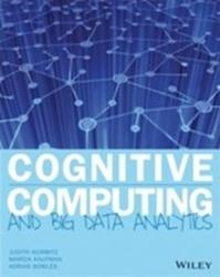 Cognitive Computing and Big Data Analytics - Implementing Big Data Machine Learning Solutions (2015)