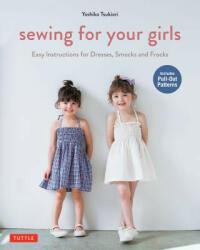 Sewing For Your Girls - Yoshiko Tsukiori (2015)
