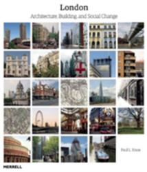 London: Architecture, Building and Social Change (2015)