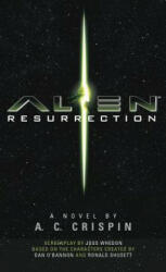 Alien - Resurrection - A. C. Crispin (2015)