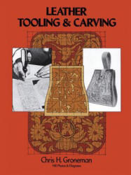 Leather Tooling and Carving (ISBN: 9780486230610)