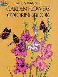 Garden Flowers Coloring Book (ISBN: 9780486231426)