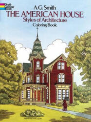The American House Styles of Architecture Coloring Book (ISBN: 9780486244723)