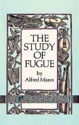 The Study of Fugue (ISBN: 9780486254395)