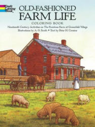 Old-Fashioned Farm Life Colouring Book - A. G. ; Cousins Smith (ISBN: 9780486261485)