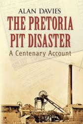 Pretoria Pit Disaster - Alan Davies (2010)