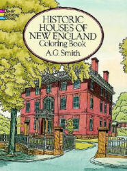 Historic Houses of New England Coloring Book (ISBN: 9780486271675)