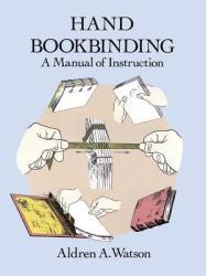 Hand Bookbinding - Aldren A Watson (ISBN: 9780486291574)