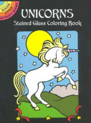Unicorns Stained Glass Coloring Book (ISBN: 9780486409702)