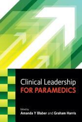 Clinical Leadership for Paramedics (2014)