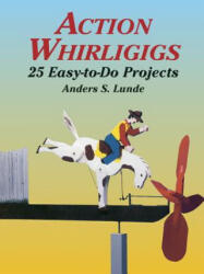 Action Whirligigs (ISBN: 9780486427454)