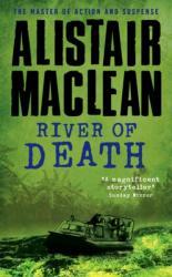 River of Death - Alistair MacLean (2009)