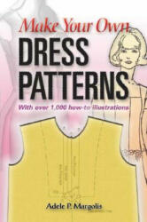 Make Your Own Dress Patterns (ISBN: 9780486452548)