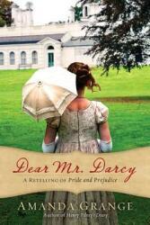 Dear Mr. Darcy - Amanda Grange (2012)