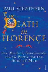 Death in Florence - The Medici, Savonarola and the Battle for the Soul of Man (2012)