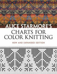 Charts for Color Knitting - Alice Starmore (2011)