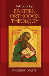 Introducing Eastern Orthodox Theology (2013)
