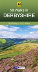 50 Walks in Derbyshire - AA Publishing (2014)