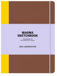 Magma Sketchbook: Idea Generation - Skecthbooks for the Twenty-First Century (2014)