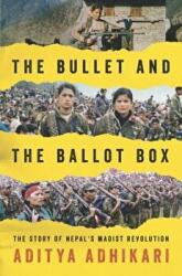 The Bullet and the Ballot Box: The Story of Nepal's Maoist Revolution (2014)