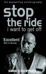 Stop the Ride, I Want to Get Off - The Autobiography of Dave Courtney (2000)