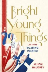 Bright Young Things (2012)