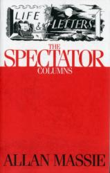 Life & Letters - The Spectator Columns (2013)